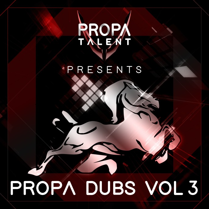 Propa talent - propa dubs vol3 digital release
